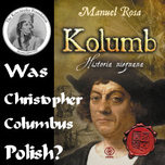 Manuel Rosa - Columbus: Unknown History